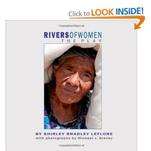 Rivers of Women: The Play